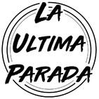 La Ultima Parada-Seleccion con los Fans!