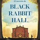 1x14 - El Secreto de Black Rabbit Hall (Eve Chase)