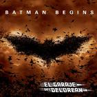 El Garaje del DeLorean 04x14: Especial BATMAN BEGINS (2005)