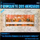 """Programa 14. """"Los Derechos Humanos en un banquete indigesto"""" (Radio Musicas do Brasil e mais)"""