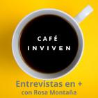 Café INVIVEN 034. Rocío Ledesma y seguir tu camino