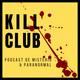 KILL CLUB 1X03 - Testimonios fantasmales: una casa encantada, una chica muy sensitiva y una maldición familiar