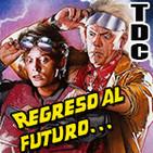 TDC Podcast - 26 - Regreso al futuro, la trilogía. Con Paco Fox
