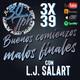 3x39 30TPH Buenos comienzos, malos finales (Con L.J. Salart)