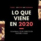 Sentido Antihorario - 2x05: Lo que viene en 2020