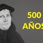 La Reforma Protestante 500 años después