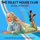 The Select House Club Capitulo 48