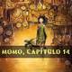 La Cuentacuentos - Momo, capítulo 14 (15/23)