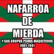 CUÑA # 05. BUSCA EN LA BASURA!! RadioShow (# 120. NAFARROA DE MIERDA y sus grupos maqueteros .Emisión del 14/03/2018)