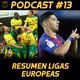 11contra11 #13 Resumen Ligas Europeas