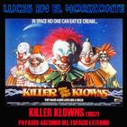 Luces en el Horizonte: KILLER KLOWNS (Payasos asesinos del espacio exterior) (1987)