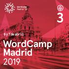 Episodio 3: Repaso a las WordCamps del 2018 con Ana Cirujano, Javier Casares y José Ángel Vidania