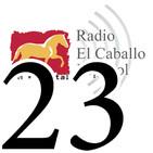 Programa 23- Radio El Caballo Español