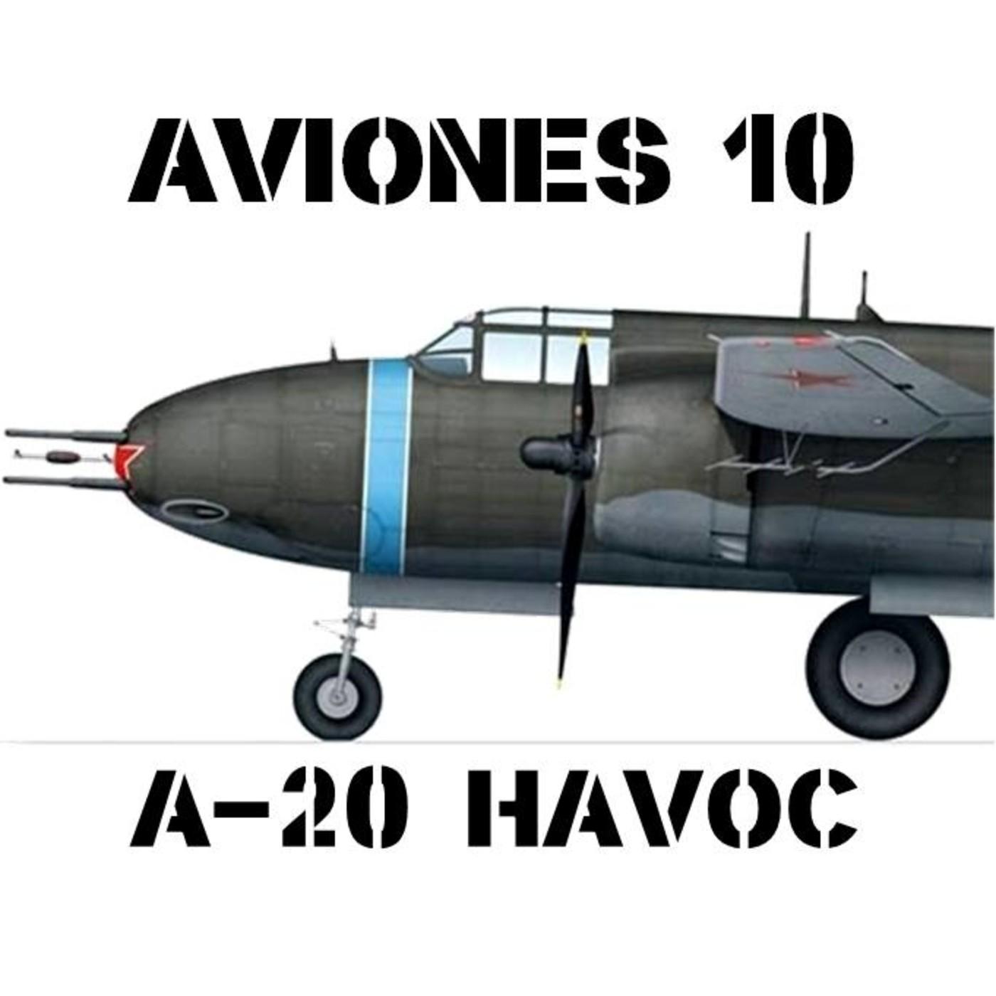 Aviones 10 #075 Douglas A20 Havoc/Boston, el aliado imprescindible