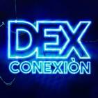 DEXconexión 02x02