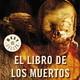 El Libro de los Muertos. Agente Perdegast 7