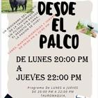 DESDE EL PALCO con CARLOS DE MENDOZA, en RADIOCOMPLICES.COM con FERNANDO RODRIGUEZ, Programa 18/05/2020
