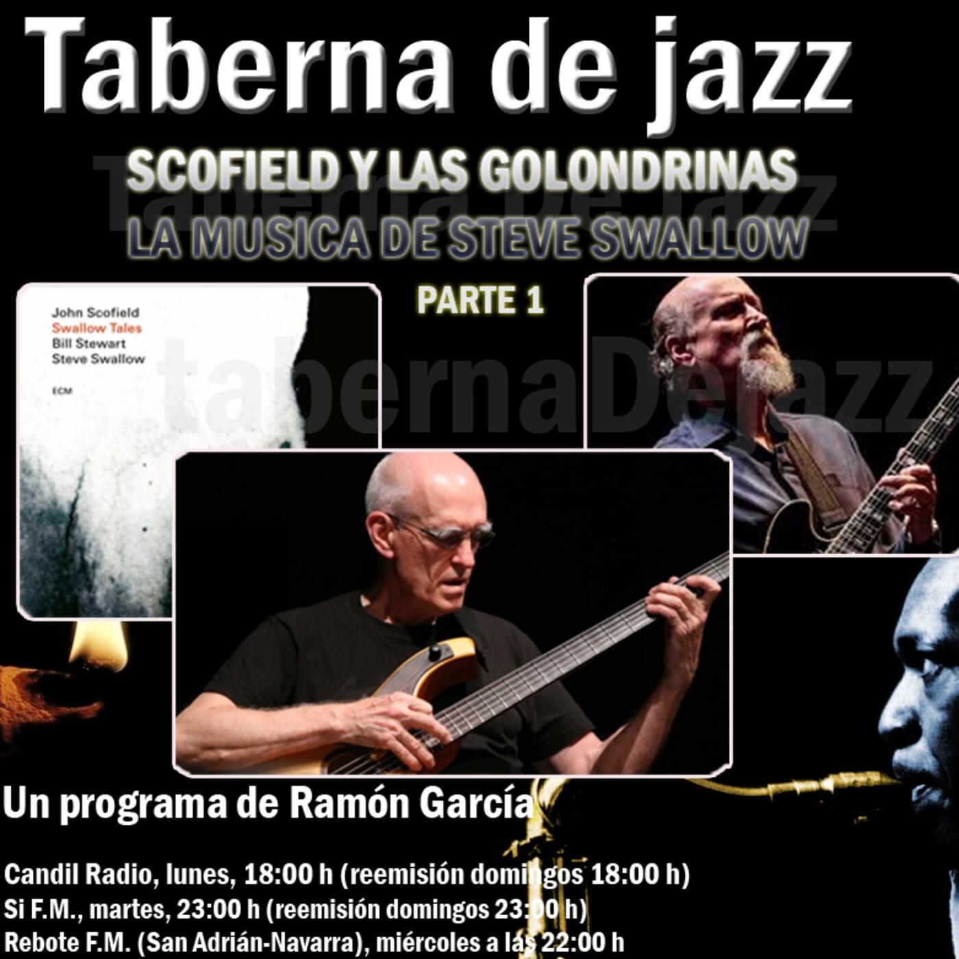 Taberna de JAZZ - 5x35 - Scofield y las golondrinas - La musica de Swallow (Parte 1)