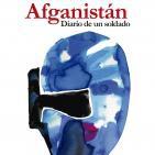 Afganistán . Diario de un Soldado .