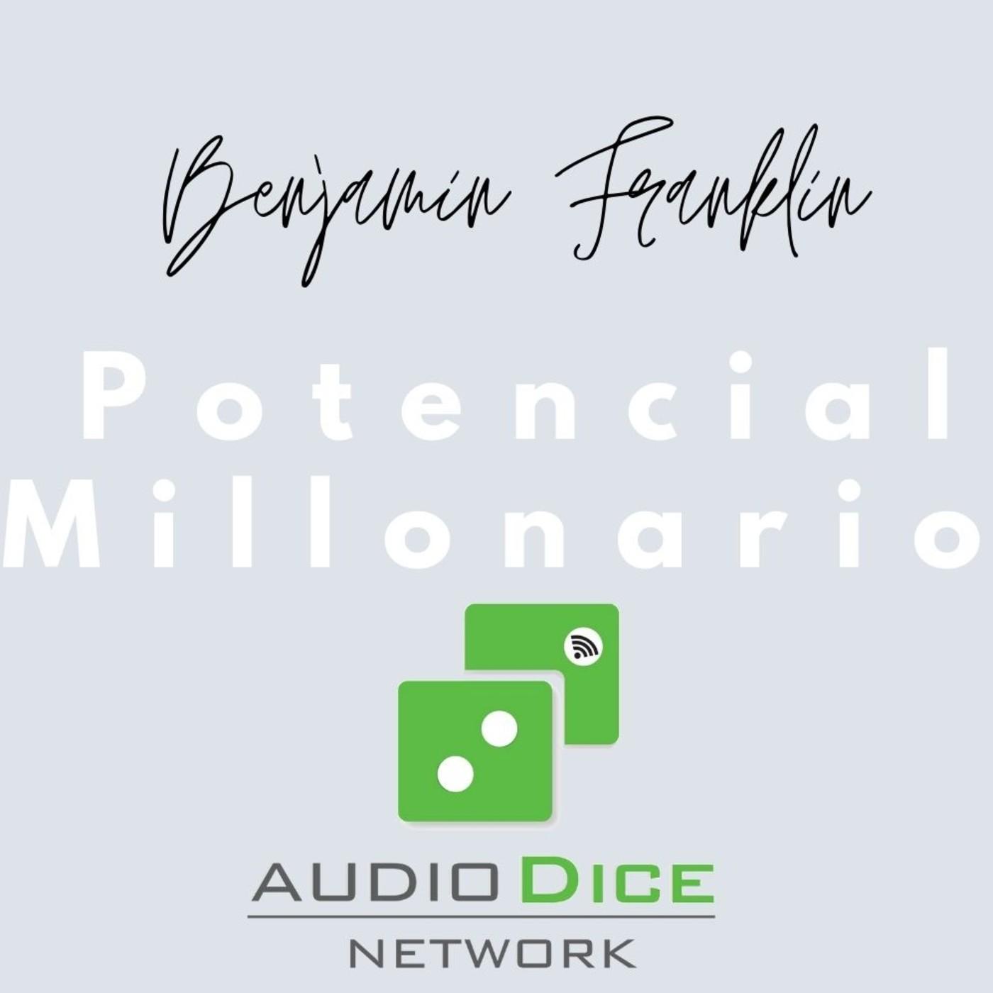 Benjamin Franklin Finanzas Personales Potencial Millonario con Felix A. Montelara