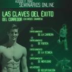 Las Claves del Éxito del Corredor - Miguel Camarena