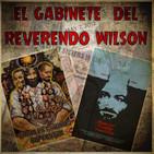 El Gabinete del Reverendo Wilson – Charles Manson Superstar y Manson Family Vacation