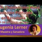 Crear la Realidad según el Chamanismo HUNA, Eugenia Lerner