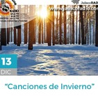 Programa Entrecantos 13 de diciembre, 2019: Canciones de invierno