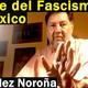 El Avance del Fascismo en México - Fernández Noroña