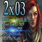 Legión Gamer España 2x03 - Conferencia Xbox Filtrada (Desmentida), Square-Enix, RTS en consolas