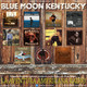 131- Blue Moon Kentucky (25 Febrero 2018)