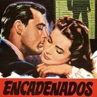 Encadenados (1946) #Intriga #Thriller #Espionaje #Nazismo #peliculas #podcast #audesc