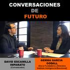 Conversaciones de futuro: Gemma García Godall con David Escamilla Imparato