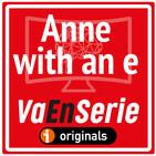 Anne with an e (Infancia y adopción) E1T2