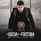 Alfredo Olivas - La Rueda De La Fortuna