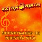 EXTRA ÓRBITA –Archivo Ligero– CORONEL KURTZ en Soundtracks de nuestra vida (febrero 2019)