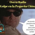 Osera Radio 153 Golpe En La Pequeña China