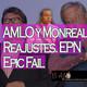 El Ajo: Morena y Monreal, el reajuste. EPN Epic Fail.
