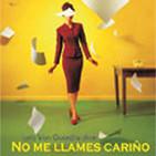 1.- no me llames cariÑo - isabel franc / lola van guardia