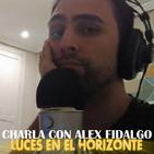 Luces en el Horizonte - Charla con Alex Fidalgo