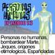 Personas Humanas Episodio 13: Personas no humanas, bombardear Marte, Jeques, orígenes etimológicos, españoladas