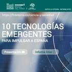 La hora de la ciencia y la tecnología. 10 tecnologías para impulsar España. Javier García