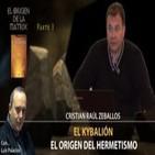 El Origen del Hermetismo - El Kybalión por Cristian Raúl Zeballos