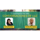 CONVERSACIONES DE LUZ con Itzury Escobar: El Coaching es uno solo.