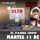 PANDA SHOW Ep. 176 MARTES 11 DE JUNIO 2019