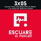 """3x05 Fallout Fails, una selección de miedo y la vuelta de """"Indicius Junior"""""""