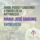 Amor, Poder y Sabiduría a través de la Naturaleza - María José Gibbons - Entrevista