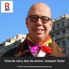 'Una de cal y dos de arena' por Joaquín Soler 23.11.2019