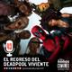 Ep 43: El Regreso del Deadpool Viviente