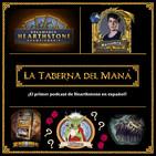 La Taberna del Maná 1x03: RNG en Hearthstone y entrevista a Mariodela